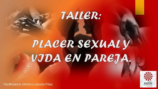 Taller: Placer sexual y vida en pareja